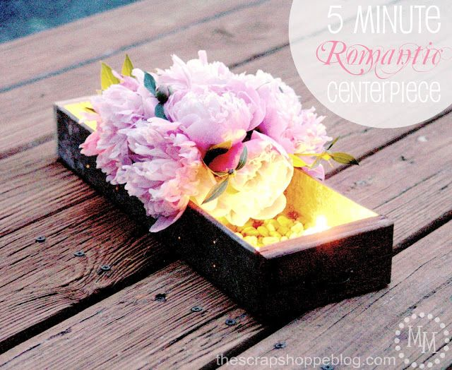 5 Minute Romantic Centerpiece