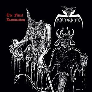 "Abigail - ""The Final Damnation"""
