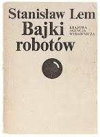Bajki robotów, Stanisław Lem