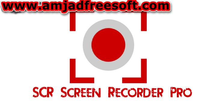 SCR Screen Recorder Pro v0.21.7 Cracked APK latest version free download