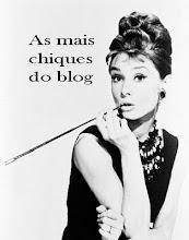 As Mais Chiques do Blog 2013. Para ver a lista,  clique na imagem
