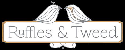 Ruffles & Tweed