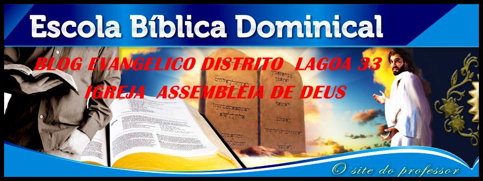 BLOG EVANGÉLICO DISTRITO LAGOA 33