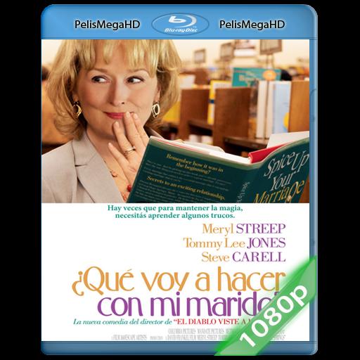 ¿Qué Voy A Hacer Con Mi Marido? (2012) 1080P HD MKV ESPAÑOL LATINO