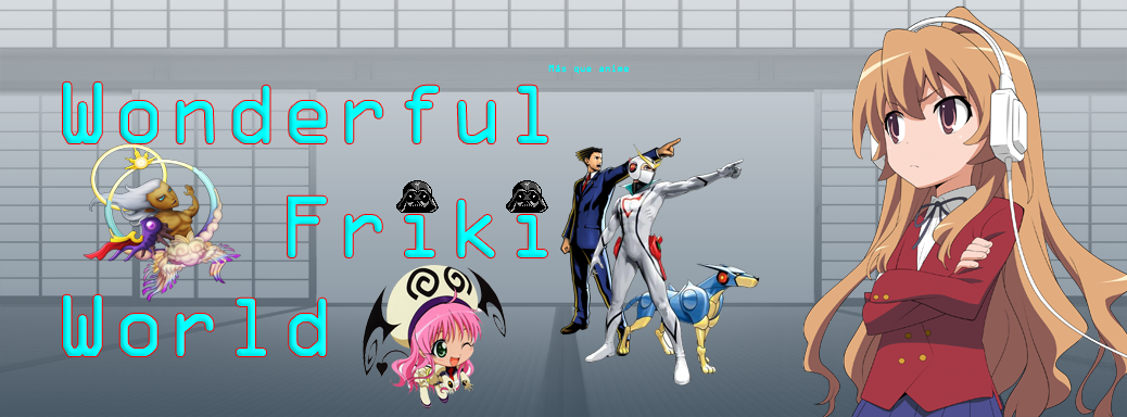 Wonderful friki world