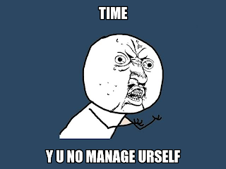 Meme about time managment