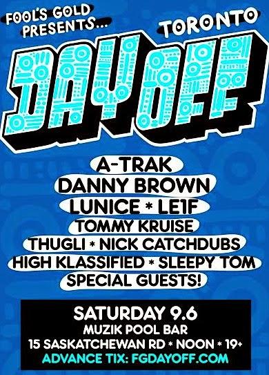 Day Off Toronto @ Muzik Pool Bar, Sept. 6