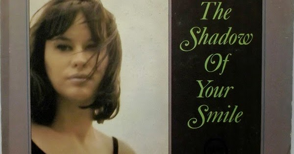 Astrud Gilberto - The shadow of your smile - YouTube