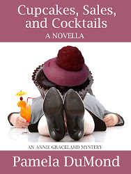 Cupcakes, Sales, and Cocktails - The Novella