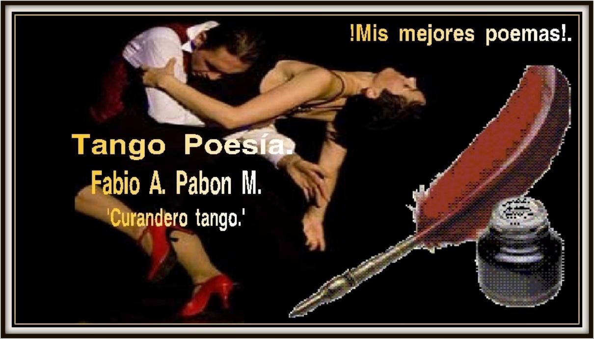 Tango poesía - Mis mejores poemas.