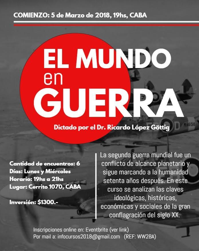"""Curso """"El Mundo en Guerra"""", edición Ciudad de Buenos Aires"""
