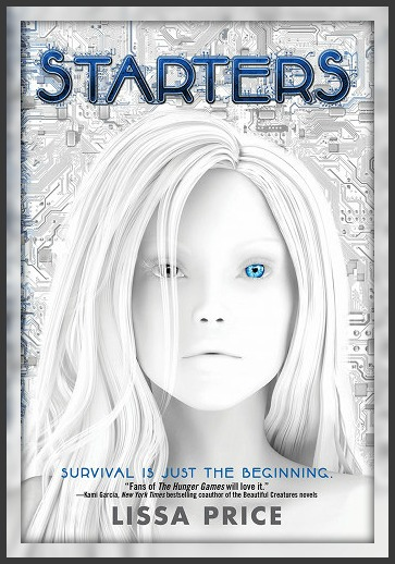 Reading Teen: Book Review: Starters by Lissa Price