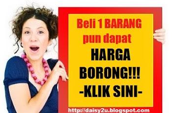 Dapat HARGA BORONG walaupun beli 1 UNIT BARANG SAHAJA!!
