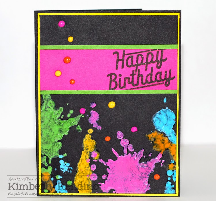 Bold Paint Splotch birthday card by Kimberly Rendino |Kimpletekreativity.blogspot.com