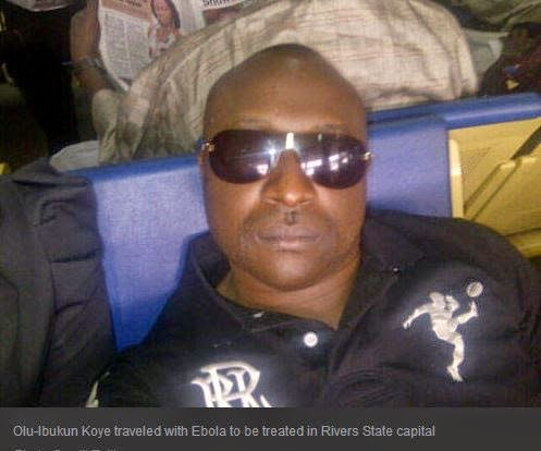Olu-Ibukun Koye traveled with Ebola to be treated in Rivers State capital
