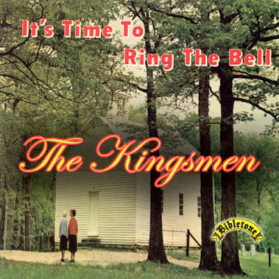 The Kingsmen Quartet-It's Time To Ring The Bell-