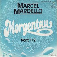 Marcel Mardello - Morgentau (Part 1 + Part 2) (Vinyl,7'') (1980)