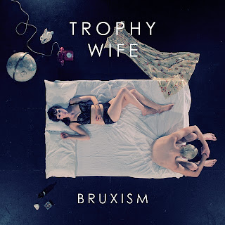Trophy Wife, Bruxism, Canopy Shade, Blessing Force, indie, shoegaze, electropop, electronic, mp3, 2011