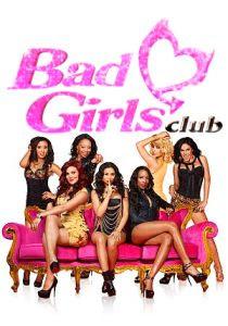 watch THE BAD GIRLS CLUB Season 10 tv streaming series episode online free watch THE BAD GIRLS CLUB Season 10 tv series tv show tv posters