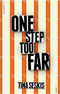 Book Review : One Step Too Far by Tina Seskis