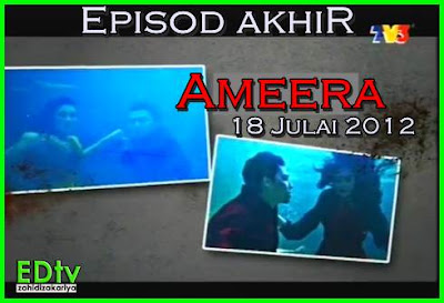 sinopsis episod akhir drama ameera tv3