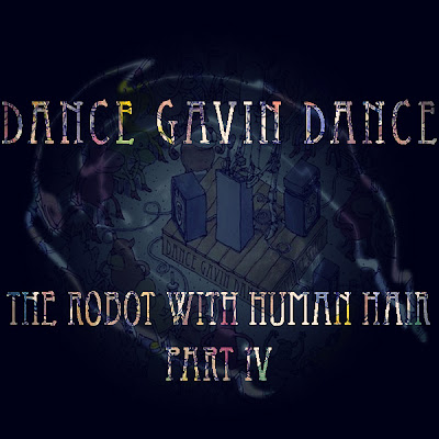 Dance Gavin Dance The Robot With Human Hair Part 4 Download 27