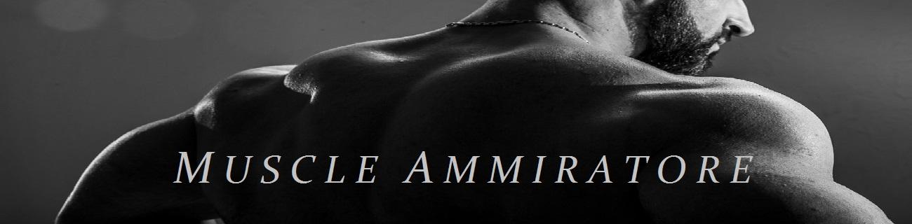 Muscle Ammiratore