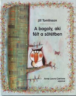 http://meseutca.hu/2012/11/23/jill-tomlinson-a-bagoly-aki-felt-a-sotetben/