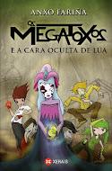 Os Megatoxos e a cara oculta de Lúa