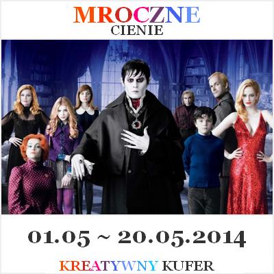 http://kreatywnykufer.blogspot.com/2014/05/wyzwanie-tematyczne-film-mroczne-cienie.html