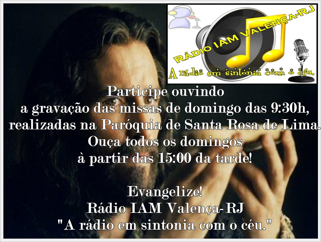 Participe escutando a Missa pela Rádio IAM!