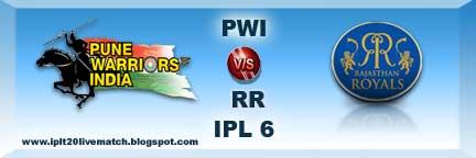PWI vs RR Live Streaming Video PWI vs RR IPL 6 Records