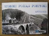 """Antologia ,,Sudecki pociąg poetycki""""  a w niej kilka moich wierszy :)"""