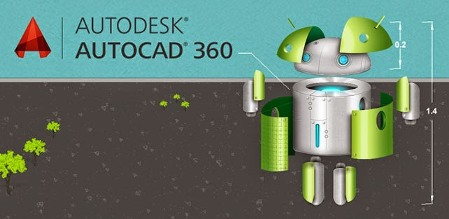 AutoCAD for ANDROID 360 Pro Plus v3.0.9 Final 2015 CRACK FREE DOWNLOAD