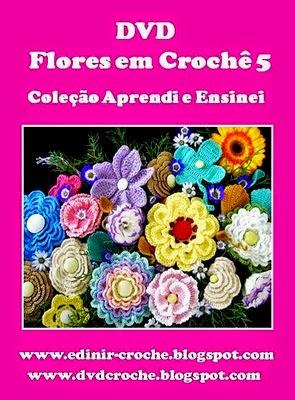 flores em croche 05 volumes com Edinir-Croche na loja curso de croche com frete gratis
