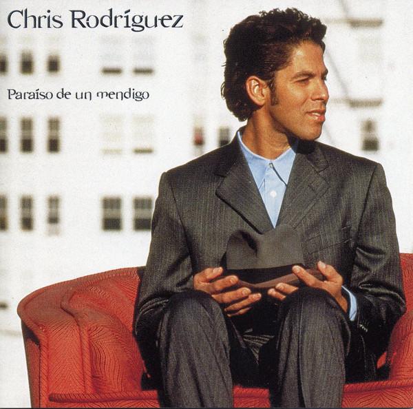Chris Rodriguez-Paraiso De Un Mendigo-