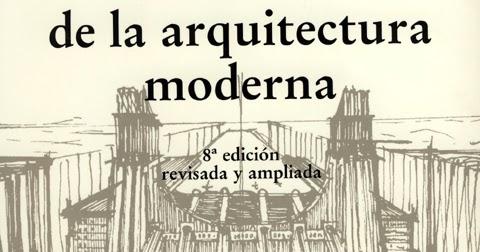 Novedades sti historia de la arquitectura moderna for Historia de la arquitectura moderna