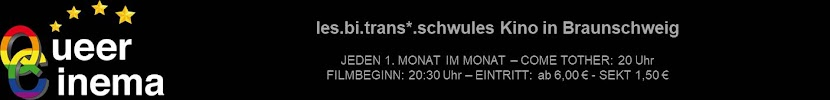QueerCinema –  lesbitrans*.schwules Kino im C1 Cinema Braunschweig