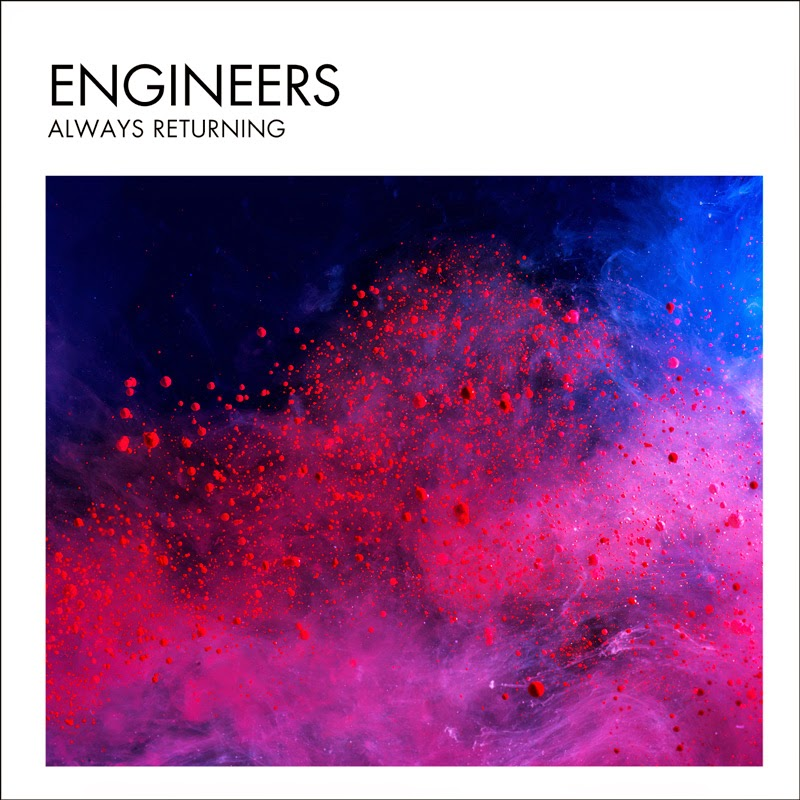 Engineers - Always Returning