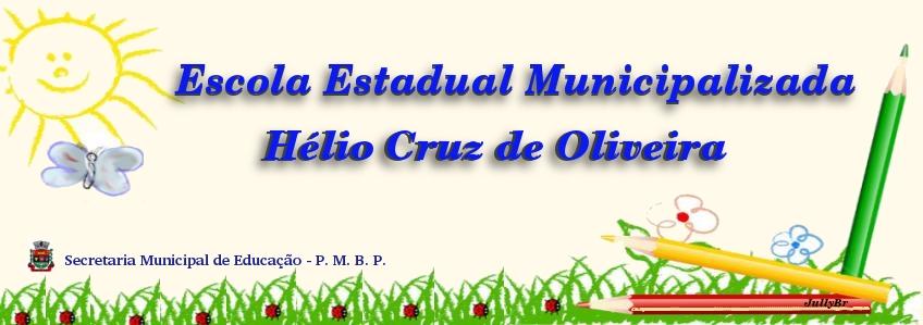 E. E. M. Hélio Cruz de Oliveira