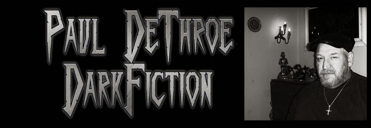 DETHROE'S DARK FICTION BLOG