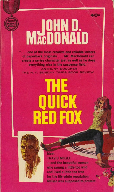 Travis McGee 04 - The Quick Red Fox - John D. MacDonald