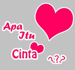 Apa Itu Cinta ??