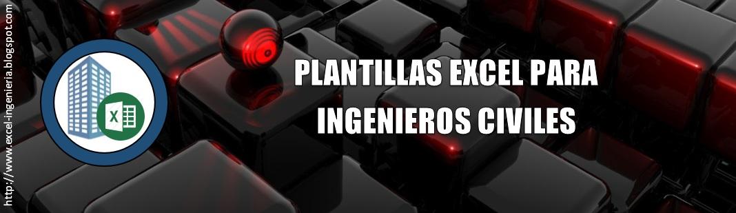 PLANTILLAS EXCEL PARA INGENIEROS CIVILES