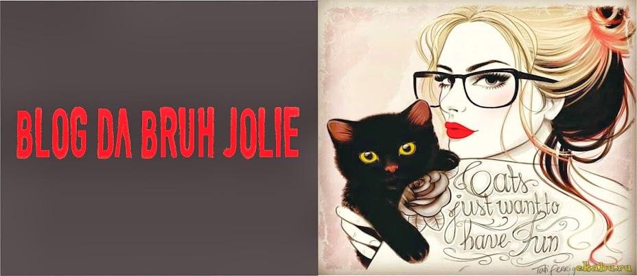 Blog da Bruh Jolie