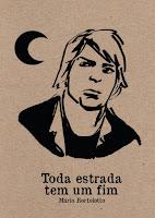Capa do livro TODA ESTRADA TEM UM FIM - Mario Bortolotto - Bar Editora (2017)