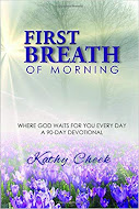 If you're looking for a refreshing and inviting devotional, see my BOOK INFO Page for details.