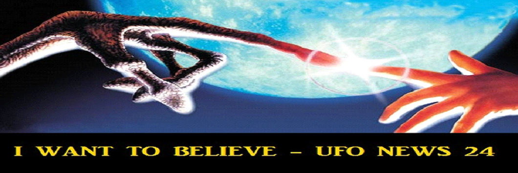 I want to believe - Ufo news 24