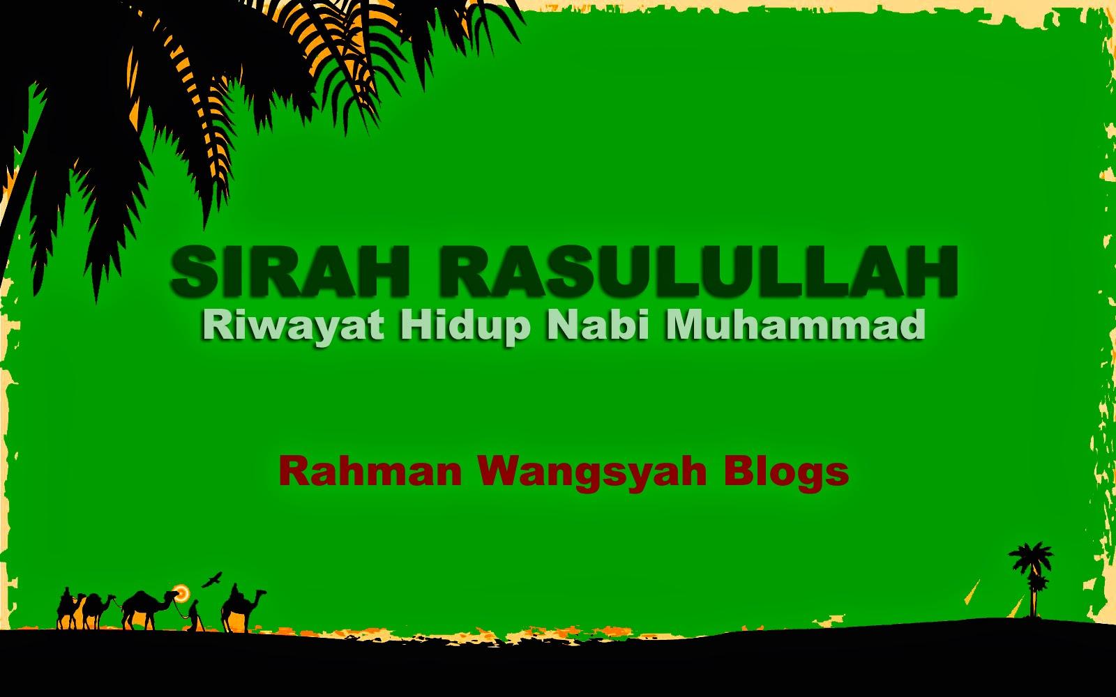 Sirah Rasulullah : Drama Hijrah