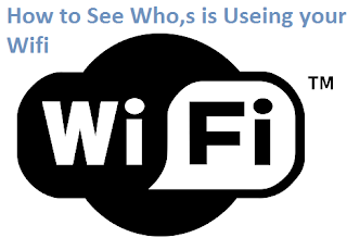 Who,s Using Your WiFi